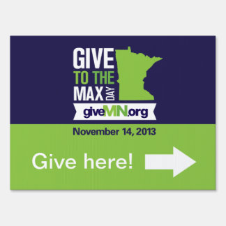"""#GTMD13 """"Give Here!"""" Sign"""