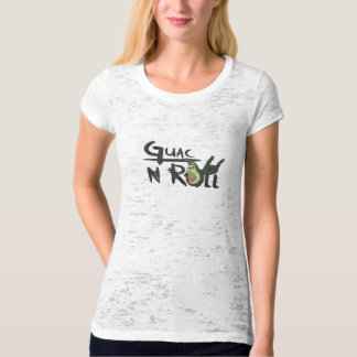 Guac N Roll women's burnout shirt