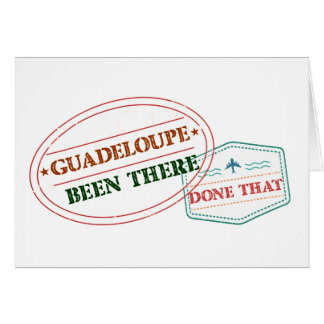 Guadeloupe Been There Done That Card