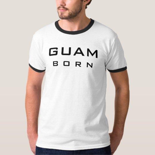 Guam Born T-Shirt