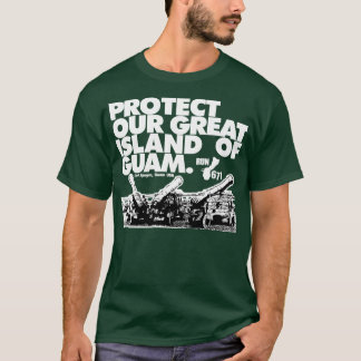 GUAM RUN 671 Protect Our Island T-Shirt