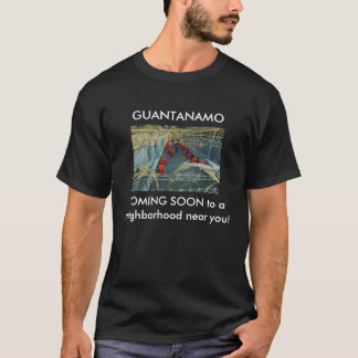 Guantanamo COMING SOON T-Shirt