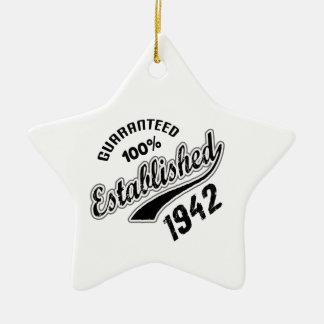 Guaranteed 100% Established 1942 Ceramic Ornament