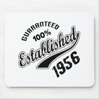 Guaranteed 100% Established 1956 Mouse Pad