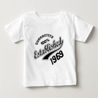 Guaranteed 100% Established 1969 Baby T-Shirt