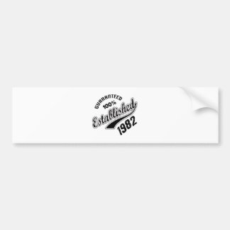 Guaranteed 100% Established 1982 Bumper Sticker