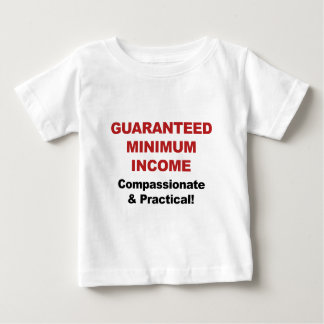Guaranteed Minimum Income Baby T-Shirt