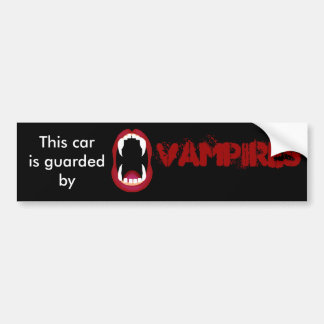 Guarded by vampires bumper sticker