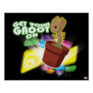 Guardians of the Galaxy | Get Your Groot On Poster