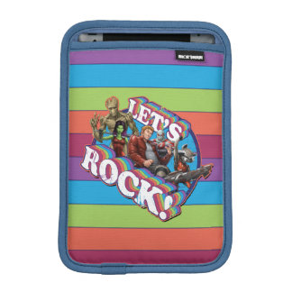 Guardians of the Galaxy | Let's Rock! Sleeve For iPad Mini