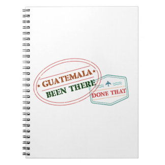 Guatemala Been There Done That Spiral Notebook