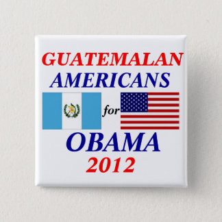 Guatemalan americans for obama 2 inch square button