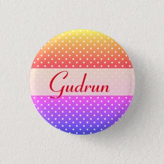 Gudrun name plate Anstecker 1 Inch Round Button
