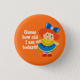 Guess How Old I am Orange Child's Birthday Button