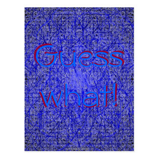 Guess what blue thatch postcard
