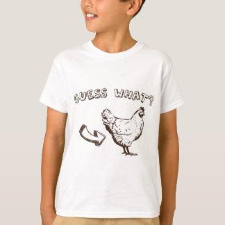 Guess What? Chicken Butt T-Shirt