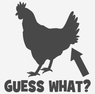 37fa8aef3859 Guess What? Chicken Butt T-shirt