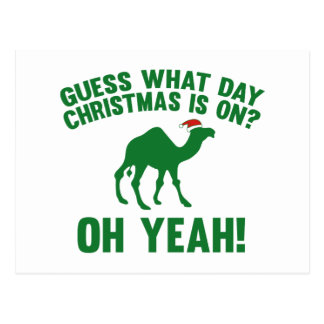 Guess What Day Christmas Is On? Oh Yeah! Postcard