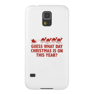 Guess What Day Christmas Is On This Year? Cases For Galaxy S5