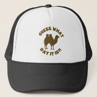 Guess What Day? Hump Day Wednesday Trucker Hat