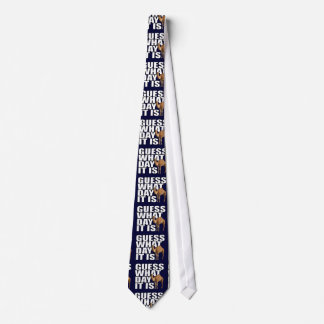 Guess What Day It Is Hump Day Camel Necktie