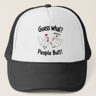Guess What People Butt Trucker Hat