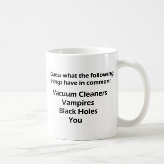 Guess what the following things have in common.... coffee mug