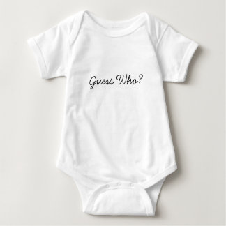 Guess who? baby bodysuit