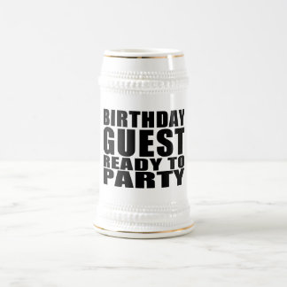 Guests Birthday Guest Ready to Party Coffee Mugs