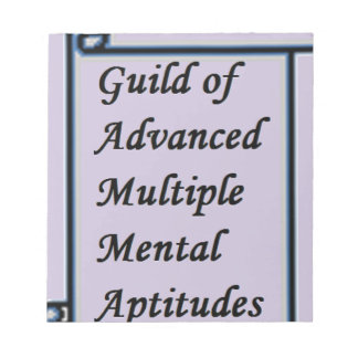 Guild of Advanced Multiple Mental Aptitudes store Notepad
