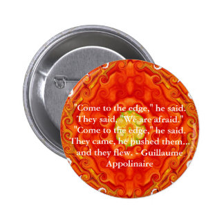 Guillaume Appolinaire inspirational quotation 2 Inch Round Button