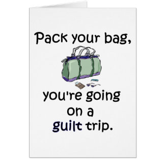 Guilt Trip Card
