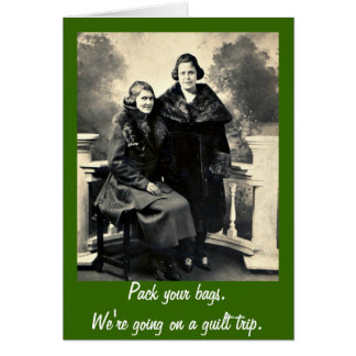 Guilt Trip - Funny Vintage Women Greeting Card