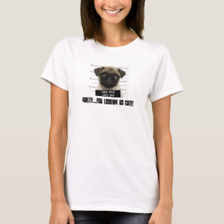 GUILTY....FOR LOOKING SO CUTE! T-Shirt