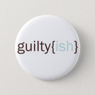 guiltyish copy 2 inch round button