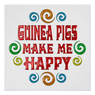 Guinea Pig Happiness Poster