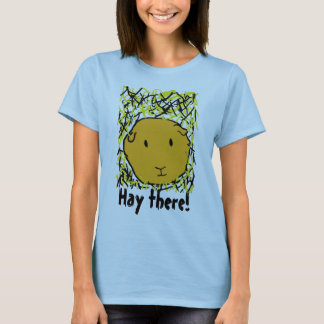 guinea pig in hay , Hay there! | T-Shirt