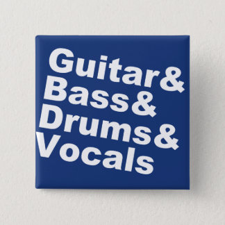 Guitar&Bass&Drums&Vocals (wht) 2 Inch Square Button