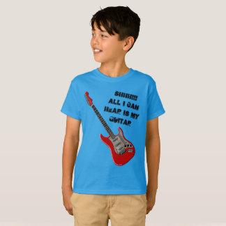 Guitar Player Shh All I Can Hear Is My Boys Tshirt