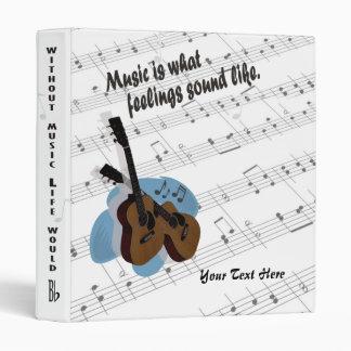 Guitar Version – Music Is What Feelings Sound Like 3 Ring Binders