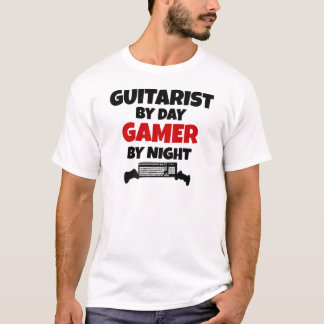 Guitarist by Day Gamer by Night T-Shirt