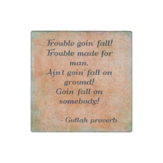 Gullah Proverb Marble Magnet Stone Magnets