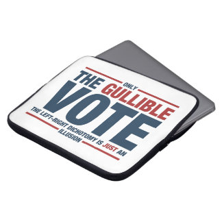 Gullible Vote Laptop Sleeve