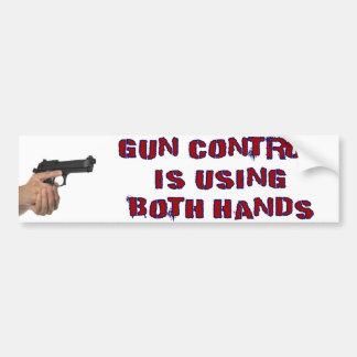 Gun Control Is Using Both Hands Bumper Sticker