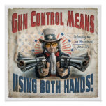 Gun Control Means Using Two Hands Print