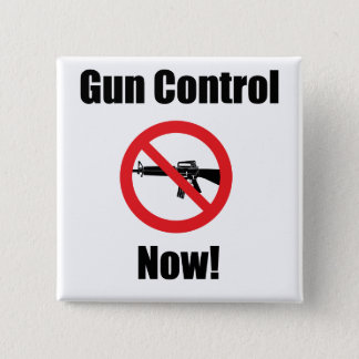 Gun Control Now 2 Inch Square Button