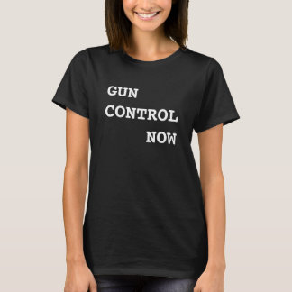 Gun Control Now, bold white text, Protest March T-Shirt