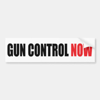 Gun control now bumper sticker