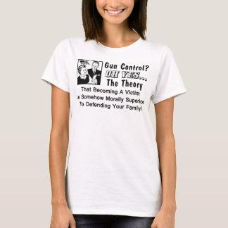 Gun Control? Theory Of A Victim! T-Shirt