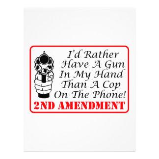 Gun In My Hand Than A Cop On The Phone Letterhead